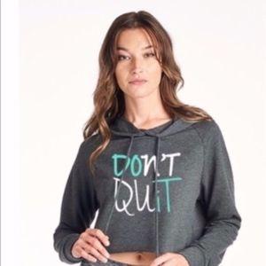 """Ever Hottie """"Don't Quit"""" Hoodie"""